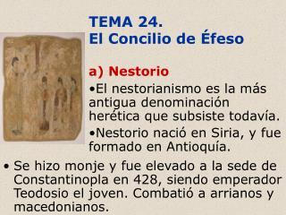 TEMA 24.  El Concilio de Éfeso