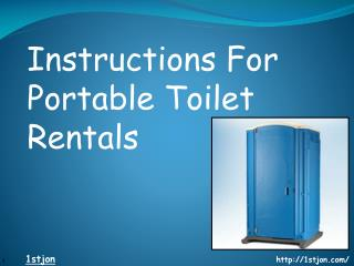 Instructions For Portable Toilet Rentals