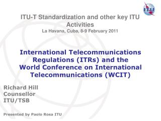 International Telecommunications Regulations ITRs and the World Conference on International Telecommunications WCIT