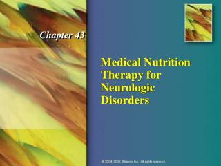 Medical Nutrition Therapy for  Neurologic Disorders