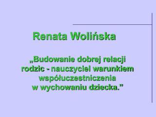 Renata Wolinska