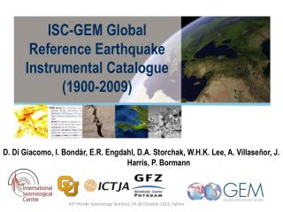 ISC-GEM Global Reference Earthquake Instrumental Catalogue (1900-2009)