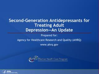 Second-Generation Antidepressants for Treating Adult Depression—An Update