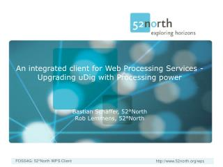 An integrated client for Web Processing Services - Upgrading uDig with Processing power