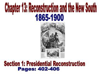 Chapter 13: Reconstruction and the New South