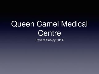 Queen Camel Medical Centre