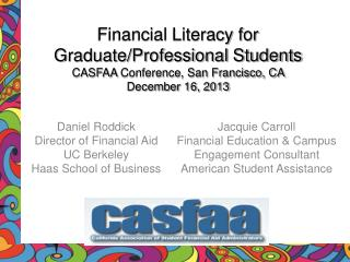 Daniel Roddick Director of Financial Aid UC  Berkeley Haas School of  Business