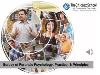 Survey of Forensic Psychology, Practice, & Principles