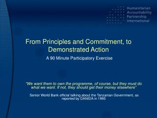 From Principles and Commitment, to Demonstrated Action A 90 Minute Participatory Exercise