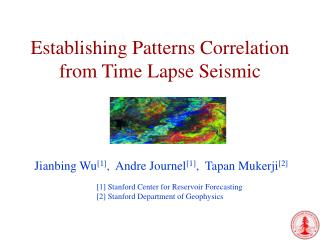 Establishing Patterns Correlation from Time Lapse Seismic
