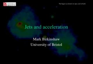 Jets and acceleration