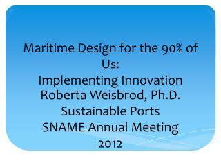 Maritime Design for the 90% of Us: Implementing Innovation
