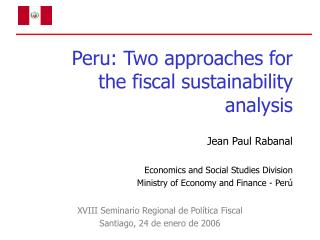 Peru: Two approaches for the fiscal sustainability analysis