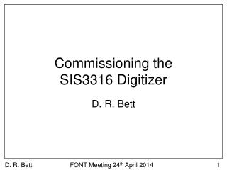 Commissioning the SIS3316  Digitizer