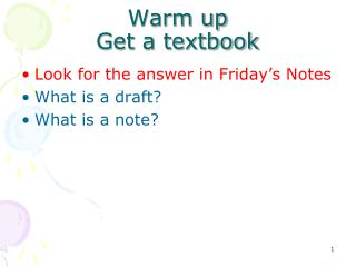 Warm up Get a textbook