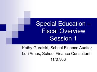 Special Education – Fiscal Overview Session 1