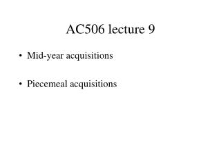 AC506 lecture 9