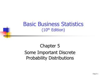 Basic Business Statistics (10 th  Edition)