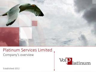 Platinum Services Limited