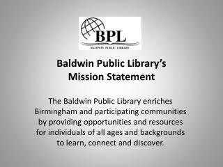 Baldwin Public Library's  Mission Statement