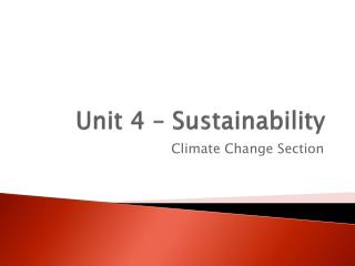 Unit 4 – Sustainability