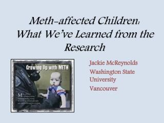 Meth-affected Children:  What We've Learned from the Research