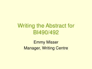 Writing the Abstract for BI490/492