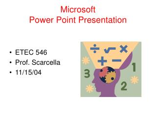 Microsoft  Power Point Presentation