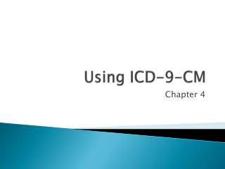 Using ICD-9-CM