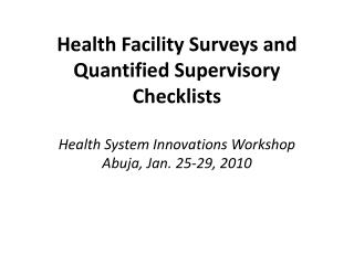 Health Facility Surveys � What are they?
