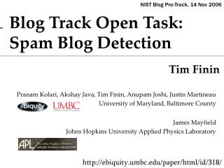 Blog Track Open Task:   Spam Blog Detection