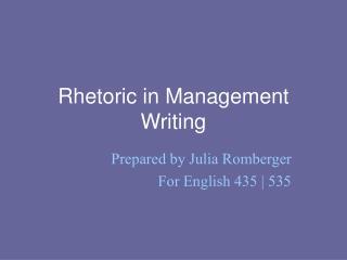 Rhetoric in Management Writing