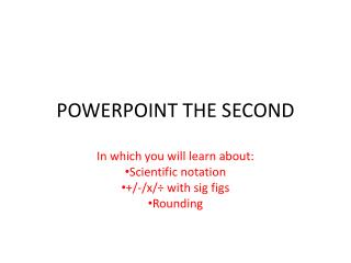 POWERPOINT THE SECOND