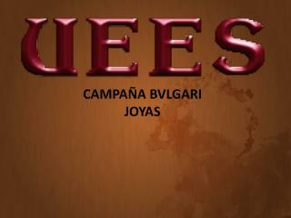 CAMPAÑA BVLGARI JOYAS
