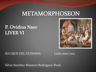 METAMORPHOSEON  P.  Ovidius  Naso LIVER VI