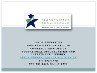 Linda Fernandez Program Manager and CFO Comptroller's Office