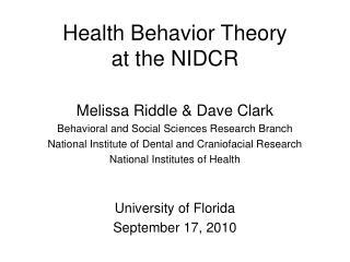 Health Behavior Theory  at the NIDCR