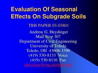 Evaluation Of Seasonal Effects On Subgrade Soils