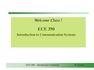 ECE 390  Introduction to Communication Systems