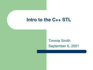 Intro to the C++ STL