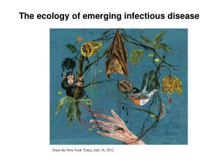 The ecology of emerging infectious disease