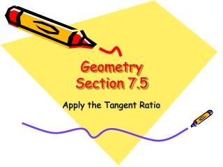 Geometry  Section 7.5