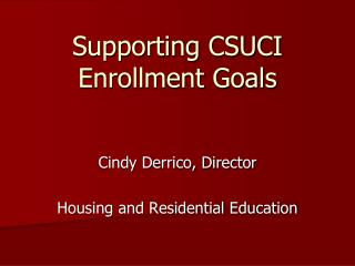 Supporting CSUCI Enrollment Goals