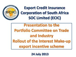 Export Credit Insurance Corporation of South  Africa SOC  Limited (ECIC)