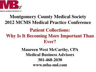 Montgomery County Medical Society 2012 MCMS Medical Practice Conference
