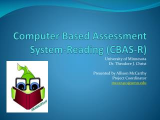 Computer Based Assessment System-Reading CBAS-R