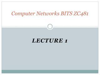 Computer Networks  BITS ZC481