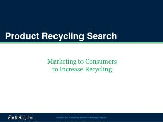 Product Recycling  S earch