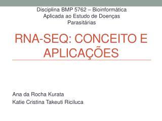 RNA- Seq :  Conceito  e  Aplicações