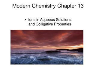 Modern Chemistry Chapter 13